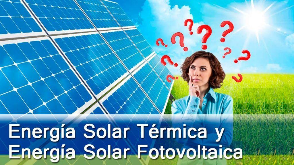 Energia Termica y Fotovoltaica